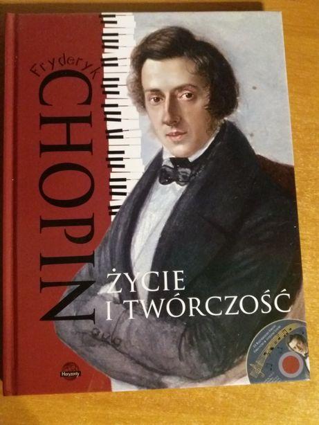 """""""Fryderyk Chopin życie i twórczość"""" z płytą cd"""