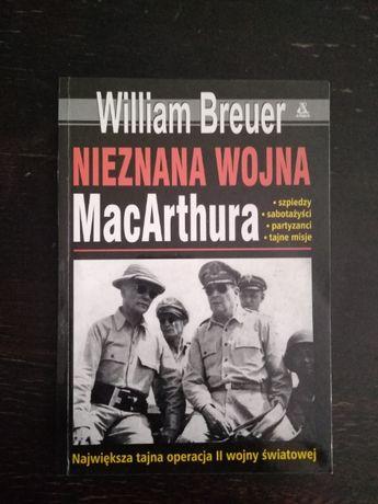 Nieznana wojna MacArthura - William Breuer