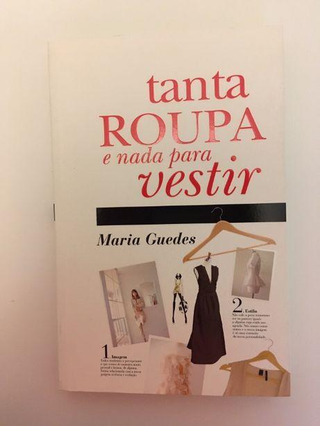 "livro ""Tanta roupa e nada para vestir"" de Maria Guedes (Stylista)"
