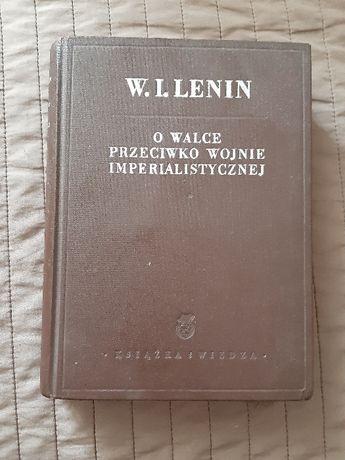 """W.I. Lenin """"O walce przeciwko wojnie imperialistycznej"""" książka"""
