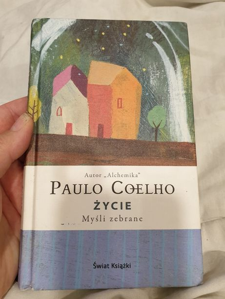 ŻYCIE Myśli Zebrane Paulo COELHO