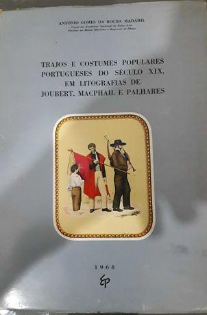 Trajos e costumes populares portugueses do seculo xix em litografias
