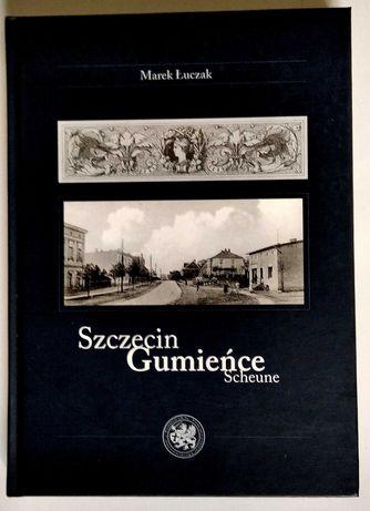 Historia Szczecina: Szczecin Gumieńce Scheune