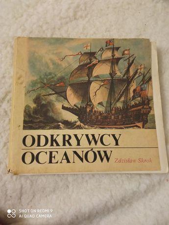 Odkrywcy oceanów . Zdzisław Skrok