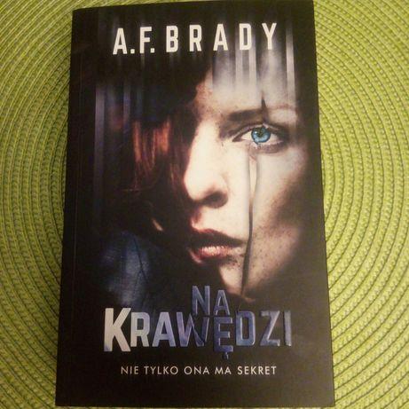 Na krawedzi nie tylko ona ma sekret, ksiazka, A.F. Brady 2018