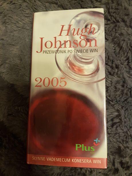 Przewodnik po świecie win. Hugh Johnson