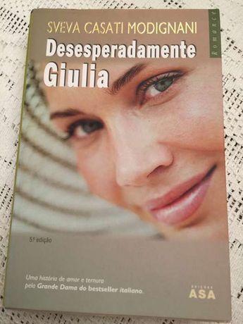 Livro - Desesperadamente Giulia - Sveva Casati Modignani