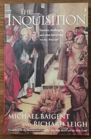 the inquisition, michael baigent and richard leigh