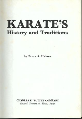 Karate's history and traditions_Bruce A. Haines