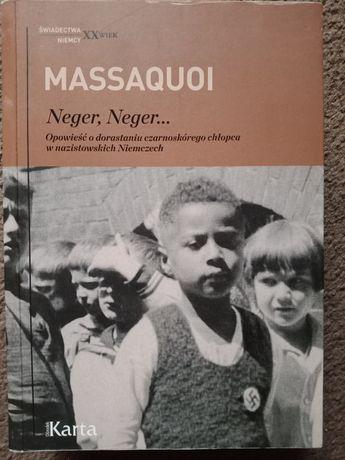Neger, neger. Opowieść o dorast. czarnosk. chłopca w nazist. Niemczech