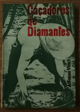 caçadores de diamantes, alfonso vinci, aster