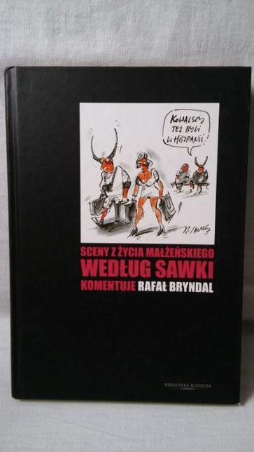 Sceny z życia małżeńskiego wg Sawki komentuje Rafał Bryndal