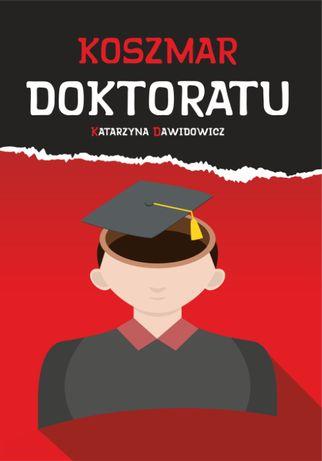 Książka Koszmar doktoratu Katarzyna Dawidowicz