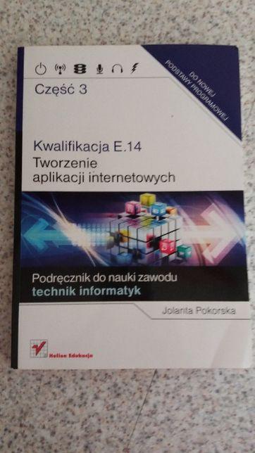 Kwalifikacja E.14 część 3 Tworzenie aplikacji internetowych