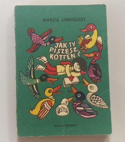 Jak ty piszesz Kotten Marita Lindquist