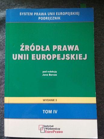 Źródła prawa Unii Europejskiej podręcznik