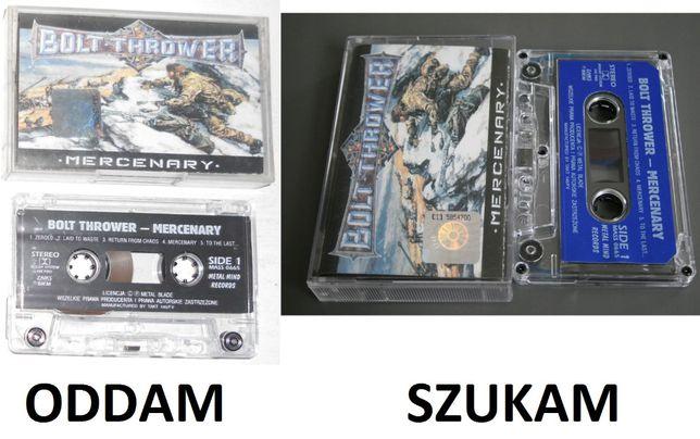 Zamienię kasetę Bolt Thrower - Mercenary (Metal Mind Records)