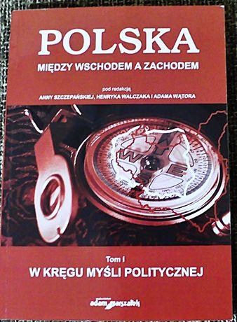 Polska między Wschodem a Zachodem tom 1 Wątor i inni