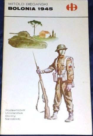 Bolonia 1945 - Witold Biegański Seria: Historyczne Bitwy