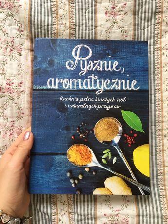 Pyszne i aromatyczne książka kucharska