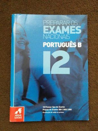 Preparar os Exames Nacionais - Português B - 12º Ano - Areal Editores
