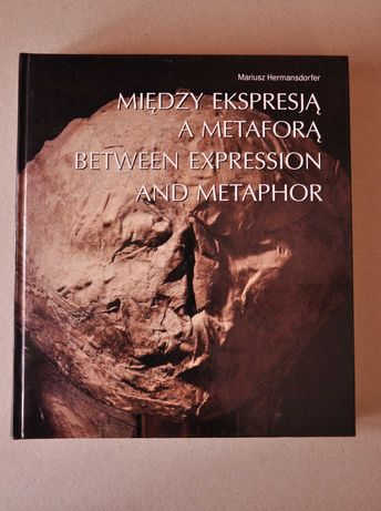 Książka Między ekspresją a metaforą - po polsku i angielsku - art