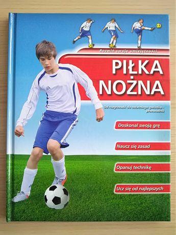 Książka - Poradnik Przewodnik - Piłka nożna. Rozwiń swoje umiejętności