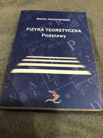 """Maciej Panczykowski """" Fizyka teoretyczna"""" podstawy"""