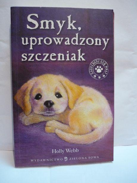 Smyk , uprowadzony szczeniak , Holly Webb.