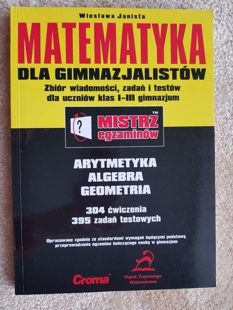 Matematyka dla gimnazjalistów Wiesława Janista