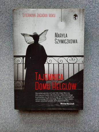 Tajemnica Domu Helclów - Maryla Szymiczkowa