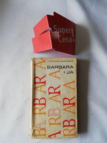 """książka """"Barbara i Ja"""" Leokadia Barańska"""