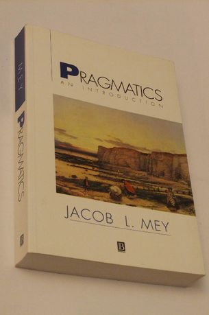 Jacob L. Mey - Pragmatics. An Introduction