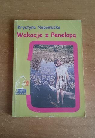 KSIĄŻKA MŁODZIEŻOWA, Wakacje z Penelopą, Krystyna Nepomucka