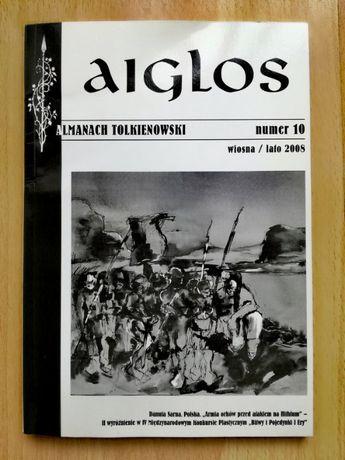 AIGLOS - almanach tolkienowski, nr 10 wiosna/lato 2008
