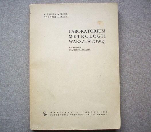 Laboratorium metrologii warsztatowej, E. Meller, 1973.