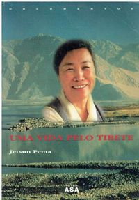 11660  Uma Vida Pelo Tibete de Jetsun Pema