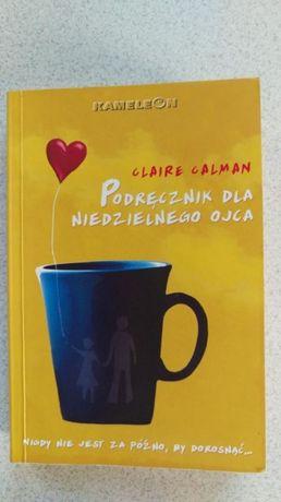 Podręcznik dla niedzielnego ojca Claire Calman
