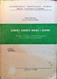 ,, Elementy geografii ogólnej i geologii'': U.Wojciechowska;E.Świtalsk