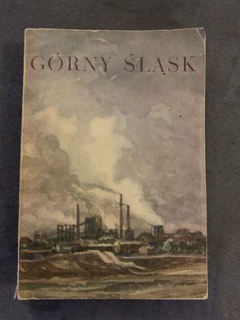 60-letnia książka pt. Górny Śląsk wydanie 1959 r.