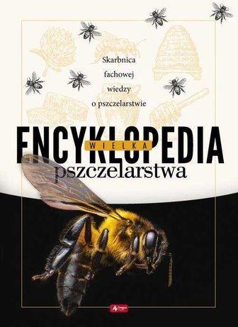 Wielka encyklopedia pszczelarstwa pasieka pszczoły