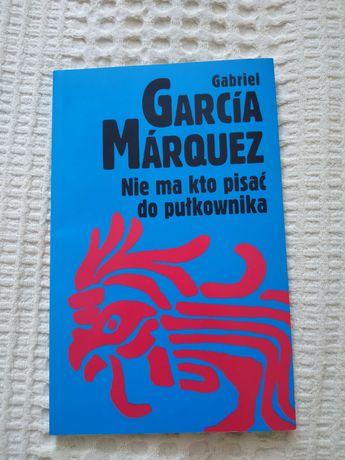 Gabriel Garcia Marquez Nie ma kto pisać do pułkownika