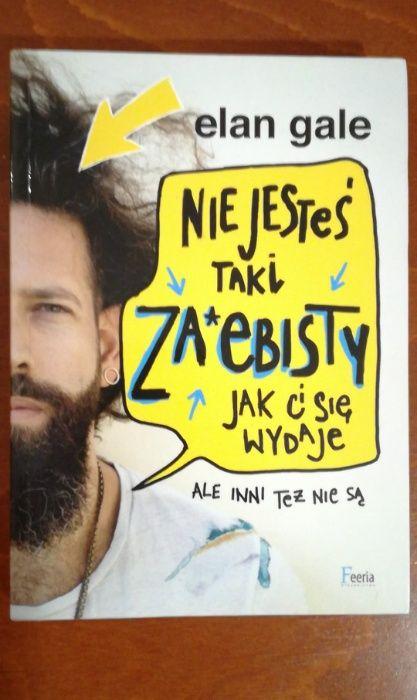 """Elan Gale - """"Nie jesteś taki za*ebisty jak Ci się wydaje"""" Warszawa - image 1"""