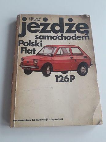 jeżdżę samochodem Polski Fiat 126p Klimecki Podolak