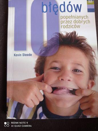 10 błędów popełnianych przez dobrych rodziców Kevin Steede