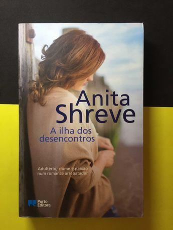 Anita Shreve - A ilha dos desencontros (Portes CTT Grátis)