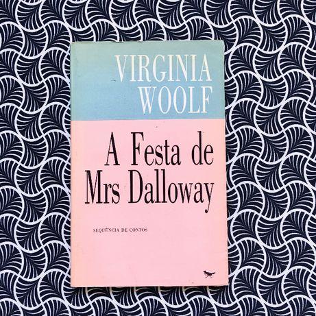 A Festa de Mrs. Dalloway - Virginia Woolf