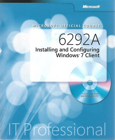 Installing and Configuring Windows 7 Client