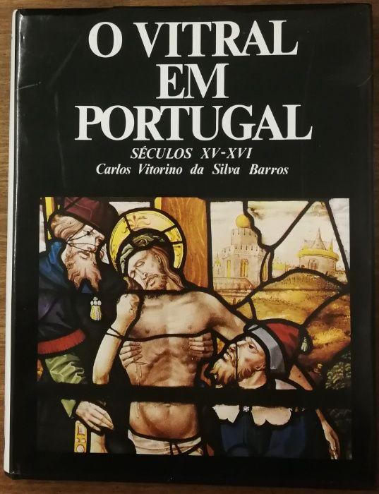 o vitral em portugal, séculos xv-xvi, carlos vitorino da silva barros