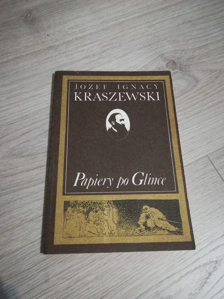 Książka Papiery po Glince - Józef Ignacy Kraszewski